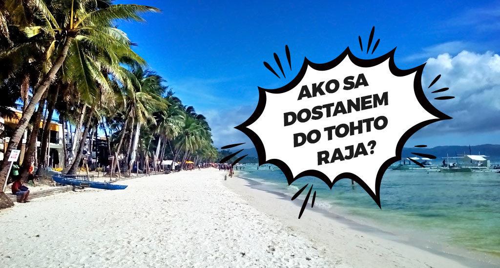 Ako sa dostanem na Filipíny? Raj na Boracay.