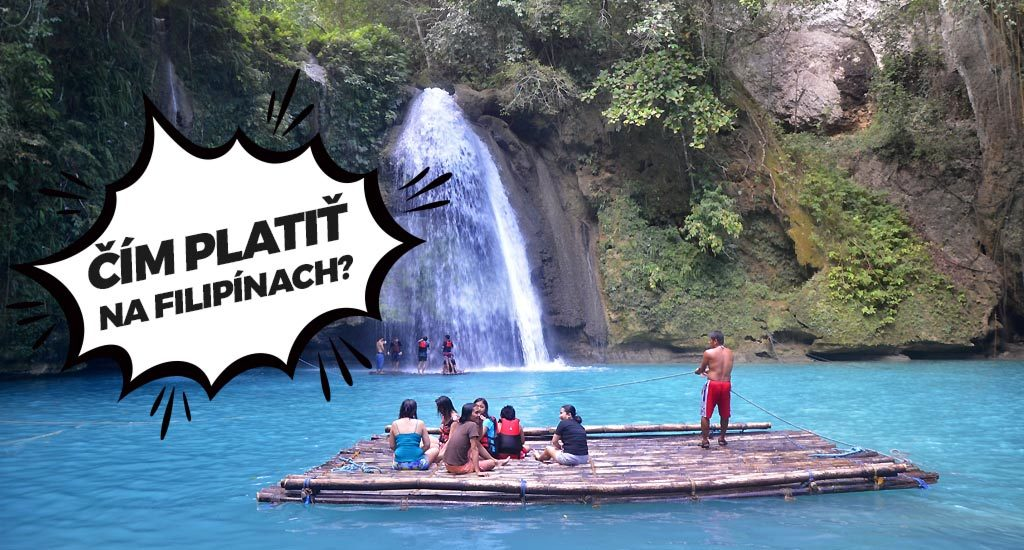 Kawasan falls. Čím sa na Filipínach platí?