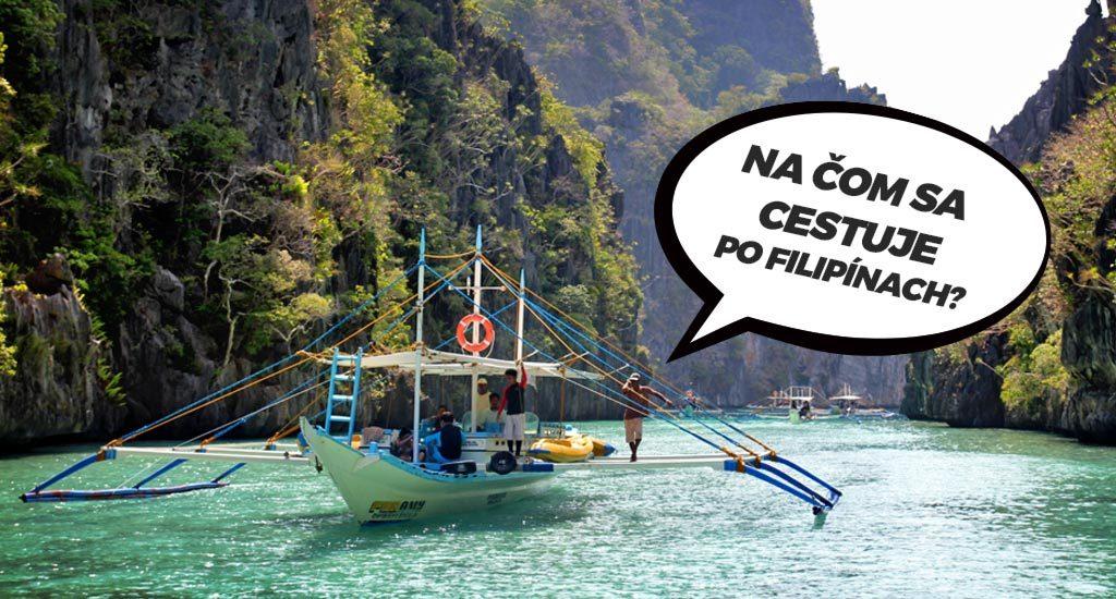 Loďka na Filipínach. Aká je tam dorpava?