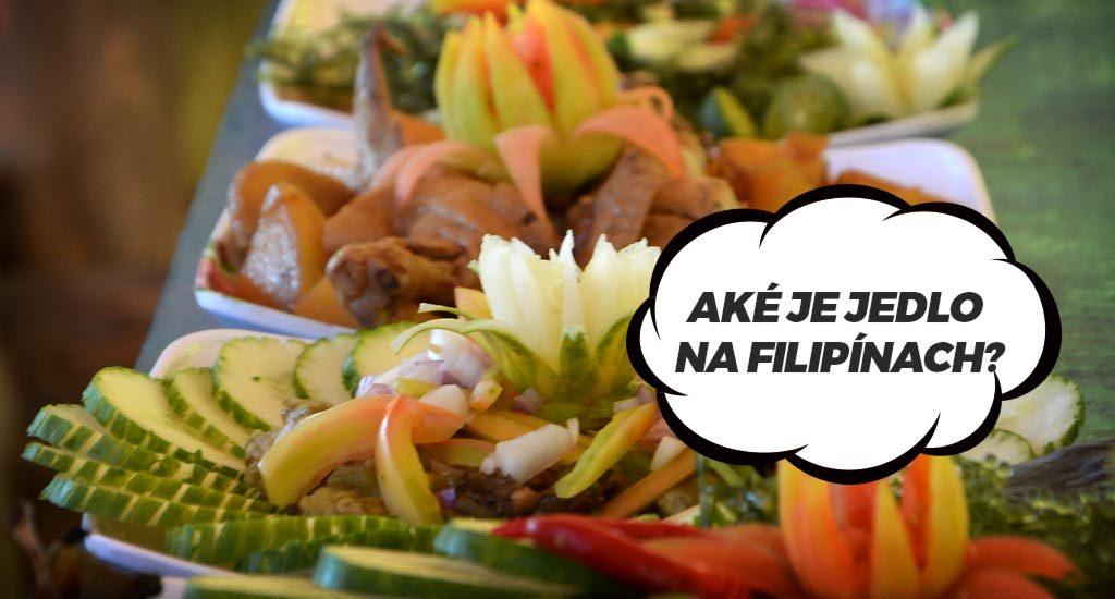 Aké je jedlo na FIlipínach?