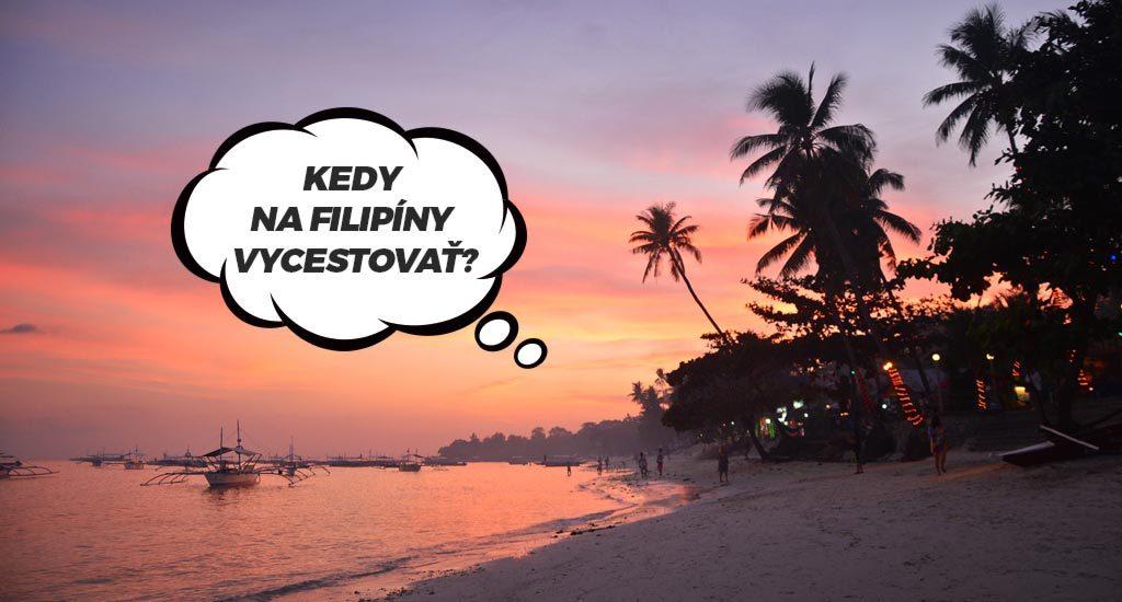 Ostrov Bohol. Kedy vycestovať na Filipíny?