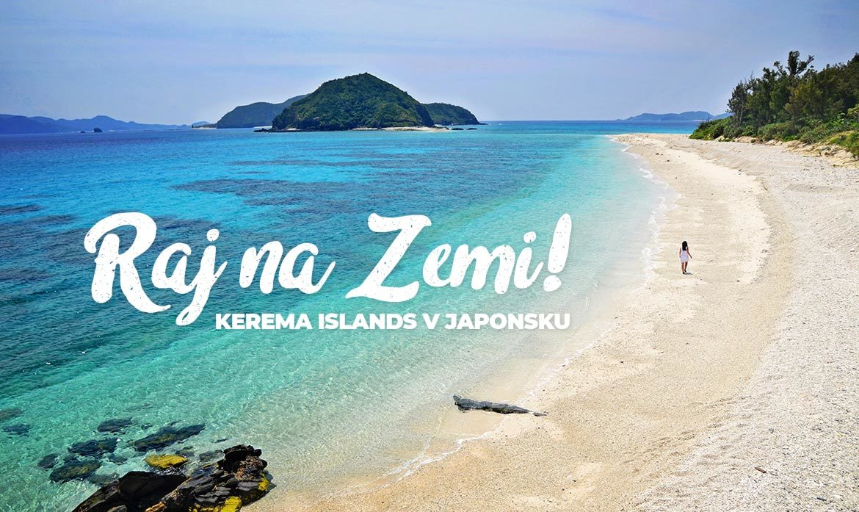Japonské ostrovy Kerama Islands sú raj na Zemi.
